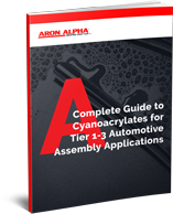 A Complete Guide to Cyanoacrylates for Tier 1-3 Automotive Assembly Applications